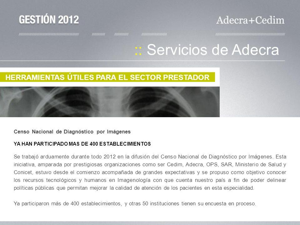 :: Servicios de Adecra HERRAMIENTAS ÚTILES PARA EL SECTOR PRESTADOR