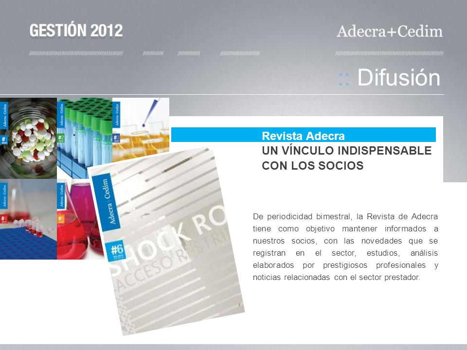 :: Difusión Revista Adecra UN VÍNCULO INDISPENSABLE CON LOS SOCIOS