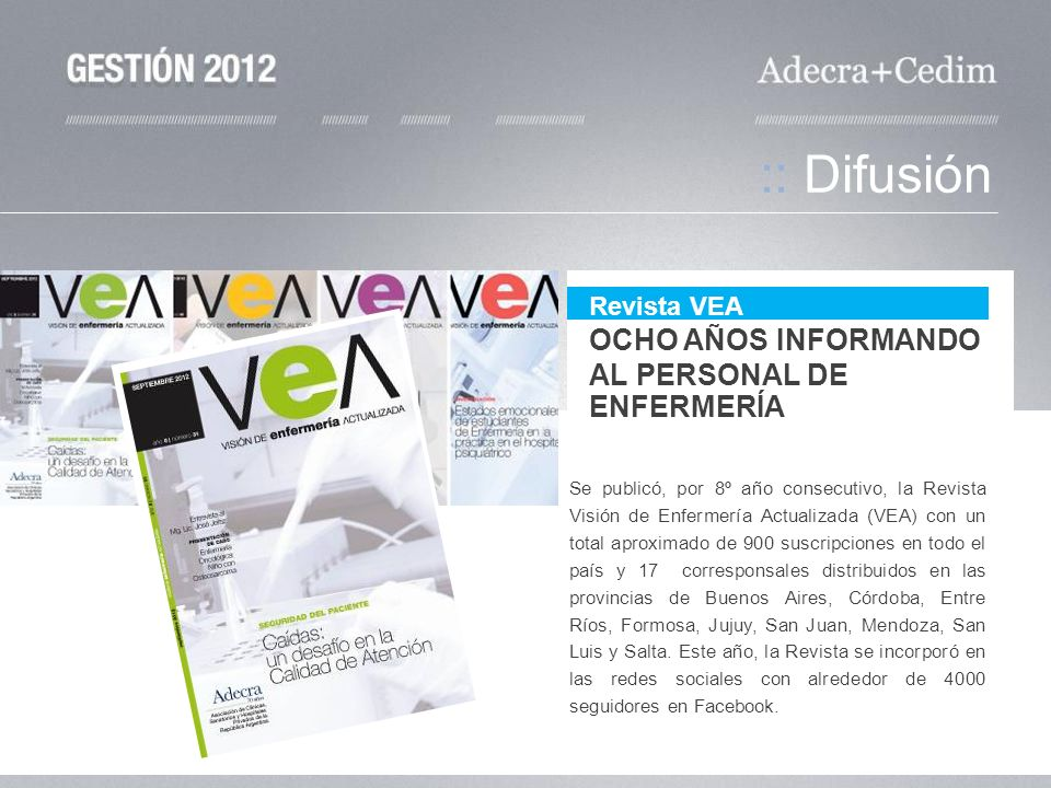 :: Difusión OCHO AÑOS INFORMANDO AL PERSONAL DE ENFERMERÍA Revista VEA