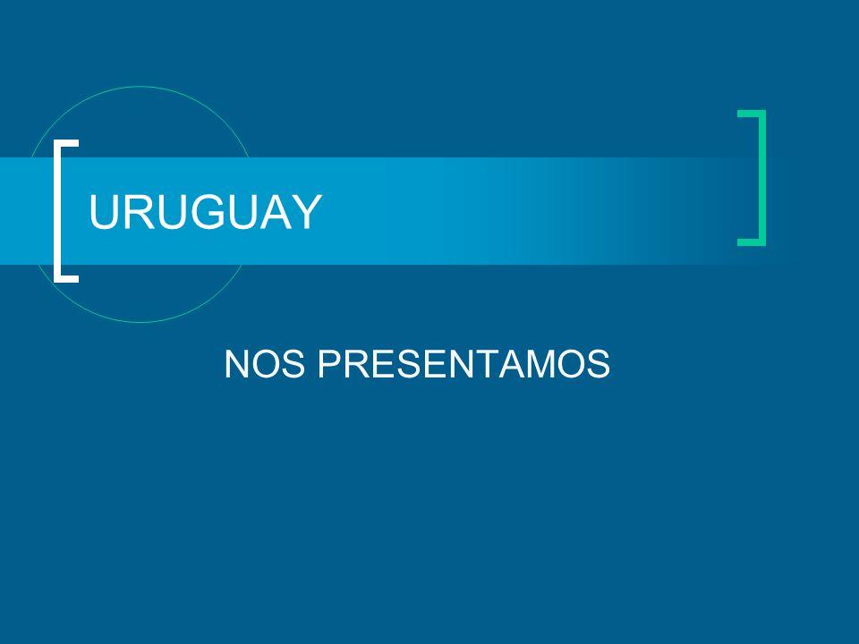 URUGUAY NOS PRESENTAMOS