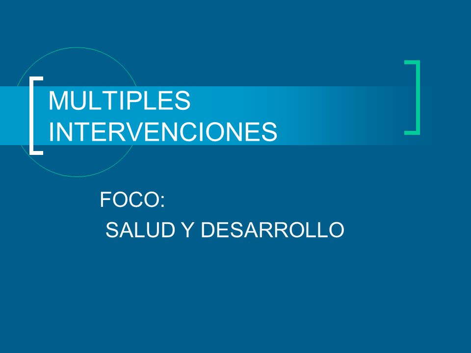 MULTIPLES INTERVENCIONES