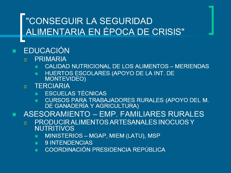 CONSEGUIR LA SEGURIDAD ALIMENTARIA EN ÉPOCA DE CRISIS