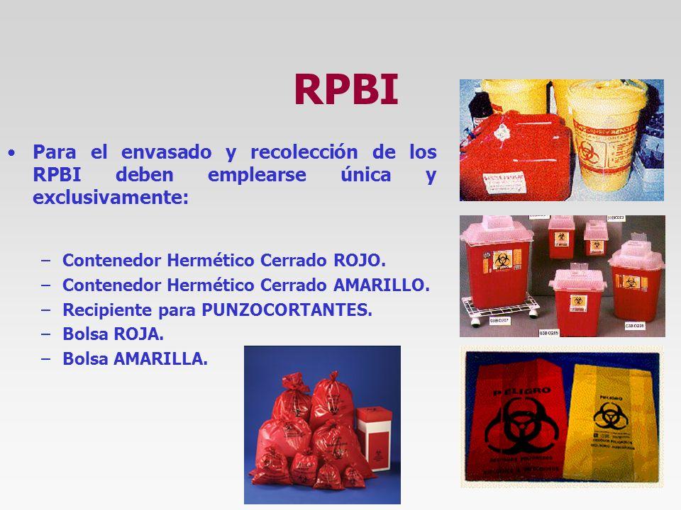 RPBI Para el envasado y recolección de los RPBI deben emplearse única y exclusivamente: Contenedor Hermético Cerrado ROJO.
