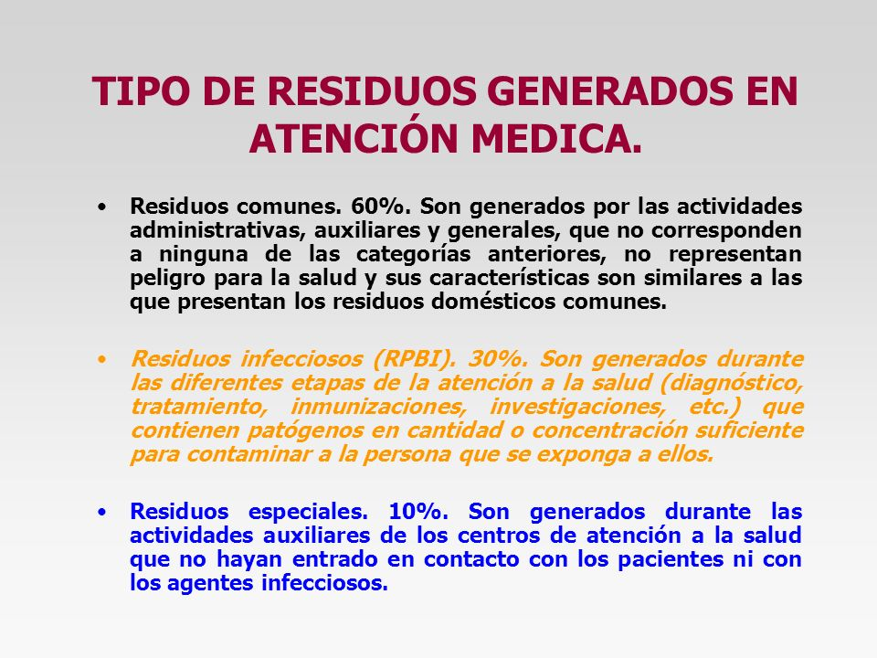 TIPO DE RESIDUOS GENERADOS EN ATENCIÓN MEDICA.