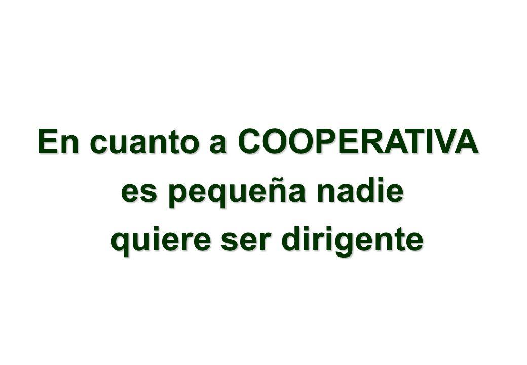 En cuanto a COOPERATIVA