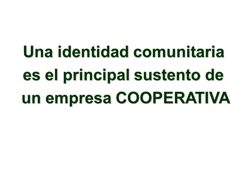 Una identidad comunitaria es el principal sustento de