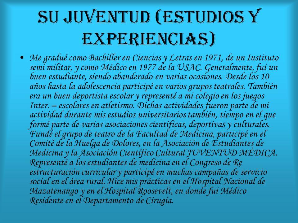 SU JUVENTUD (ESTUDIOS Y EXPERIENCIAS)