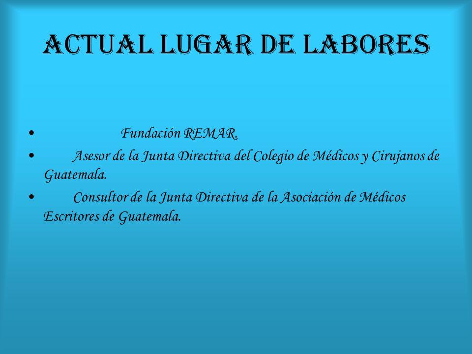 ACTUAL LUGAR DE LABORES