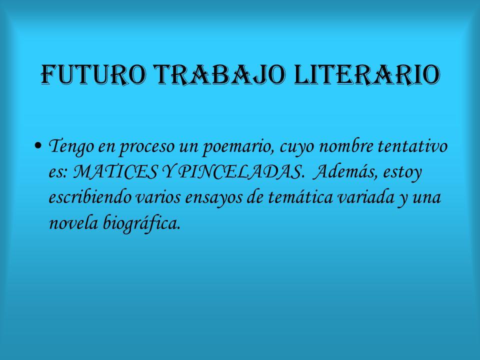 FUTURO TRABAJO LITERARIO