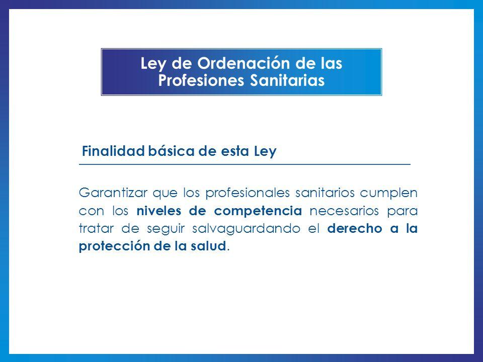 Ley de Ordenación de las Profesiones Sanitarias