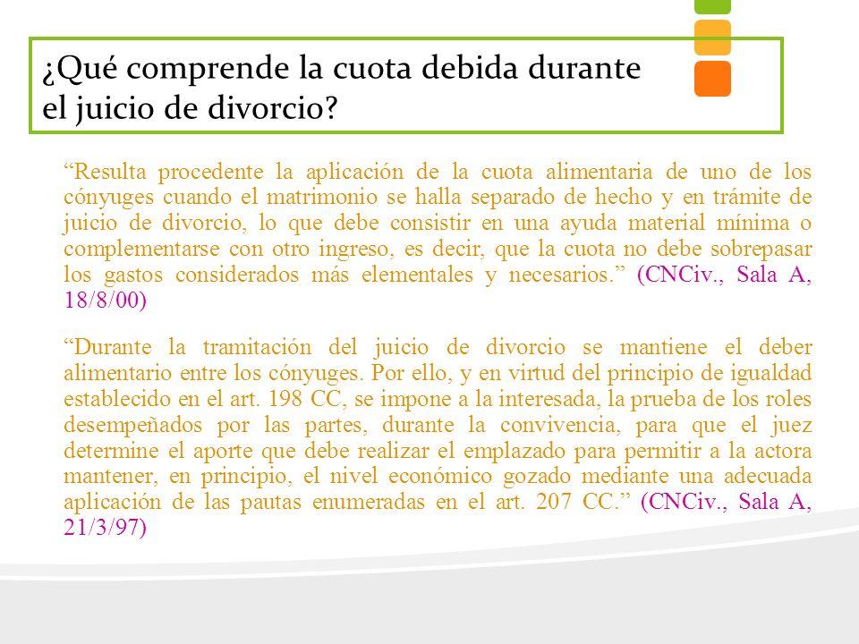¿Qué comprende la cuota debida durante el juicio de divorcio