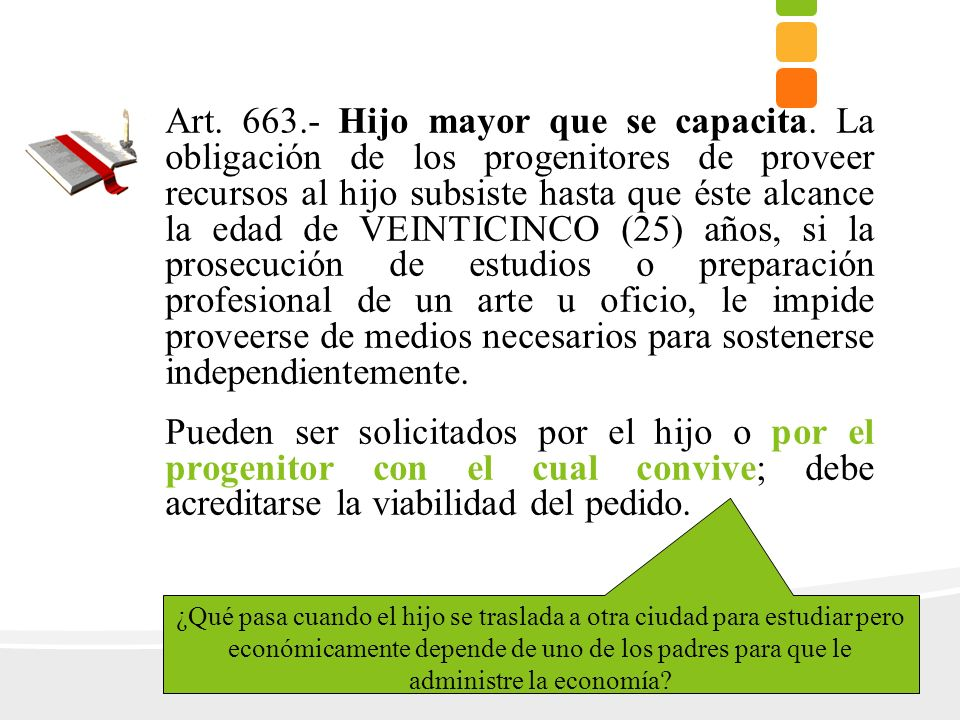 Art. 663. - Hijo mayor que se capacita