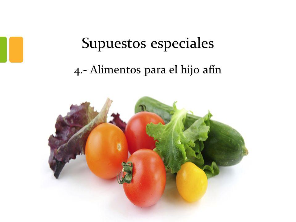 4.- Alimentos para el hijo afín