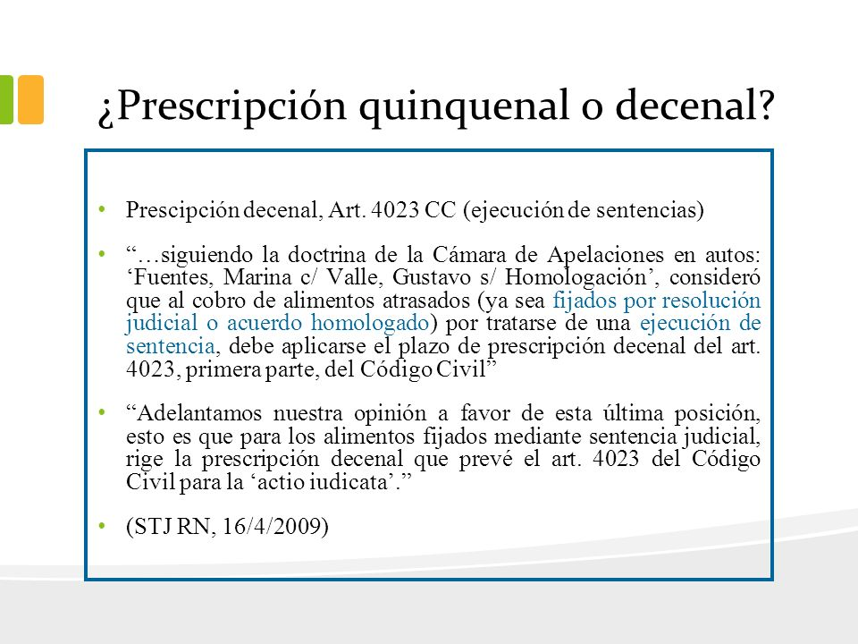 ¿Prescripción quinquenal o decenal