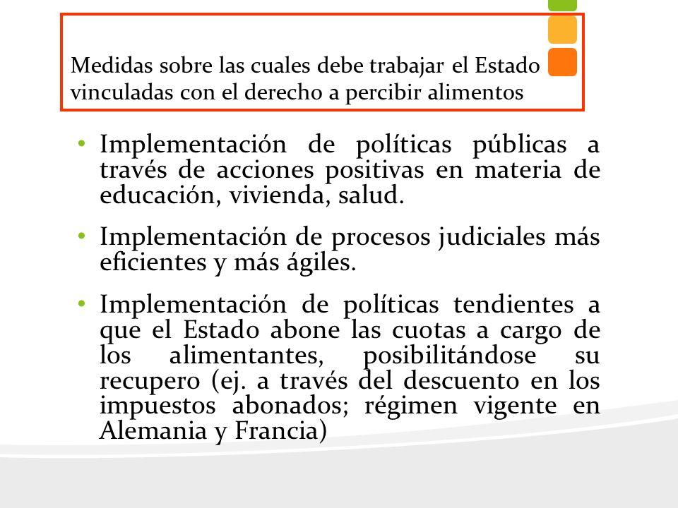 Implementación de procesos judiciales más eficientes y más ágiles.