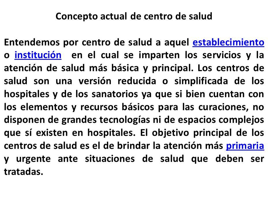 Concepto actual de centro de salud