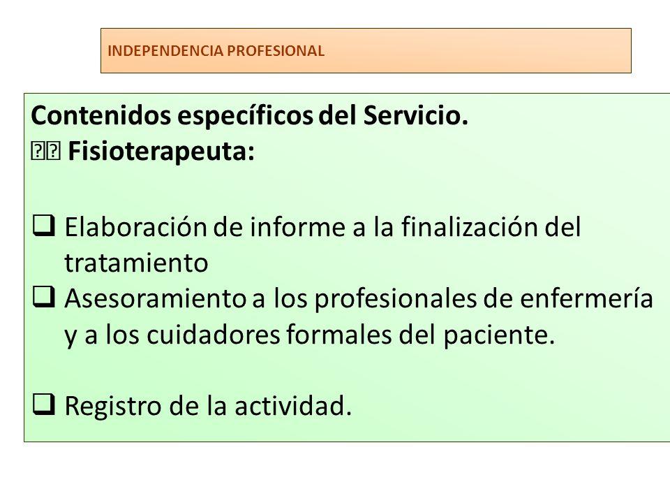 Contenidos específicos del Servicio.  Fisioterapeuta: