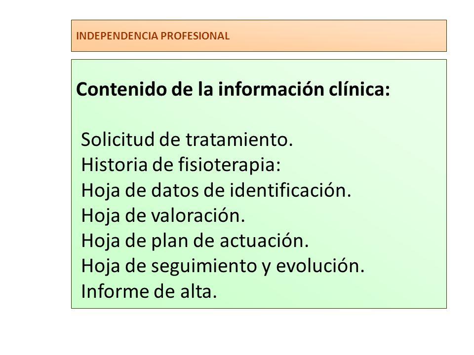 Contenido de la información clínica: Solicitud de tratamiento.