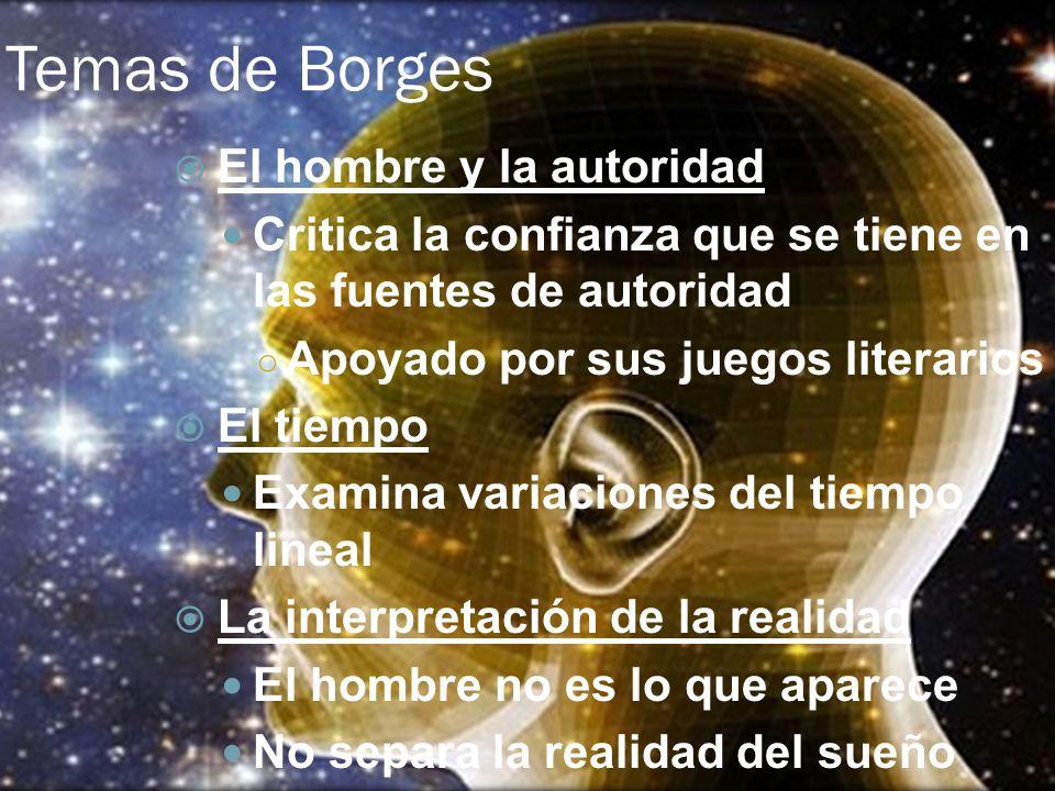 Temas de Borges El hombre y la autoridad
