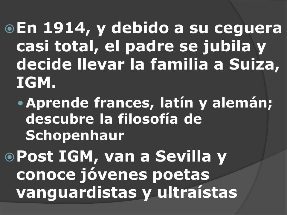 En 1914, y debido a su ceguera casi total, el padre se jubila y decide llevar la familia a Suiza, IGM.