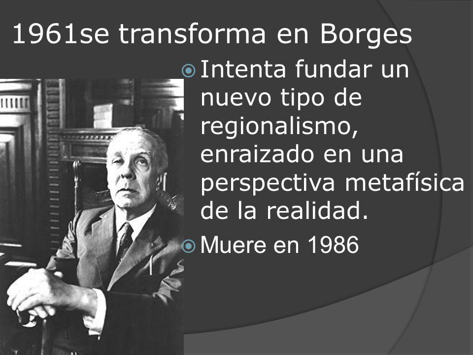 1961se transforma en Borges