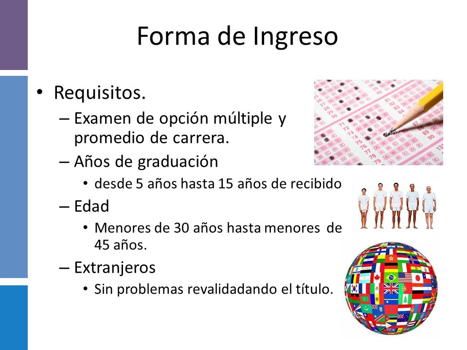 Forma de Ingreso Requisitos.