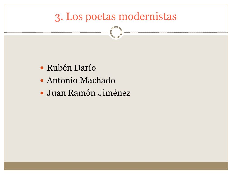 3. Los poetas modernistas