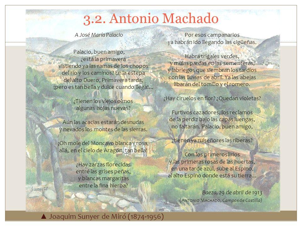 3.2. Antonio Machado ▲ Joaquim Sunyer de Miró (1874-1956)