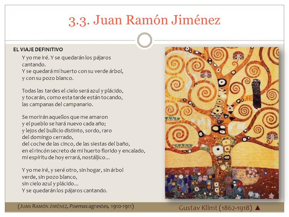 3.3. Juan Ramón Jiménez Gustav Klimt (1862-1918) ▲