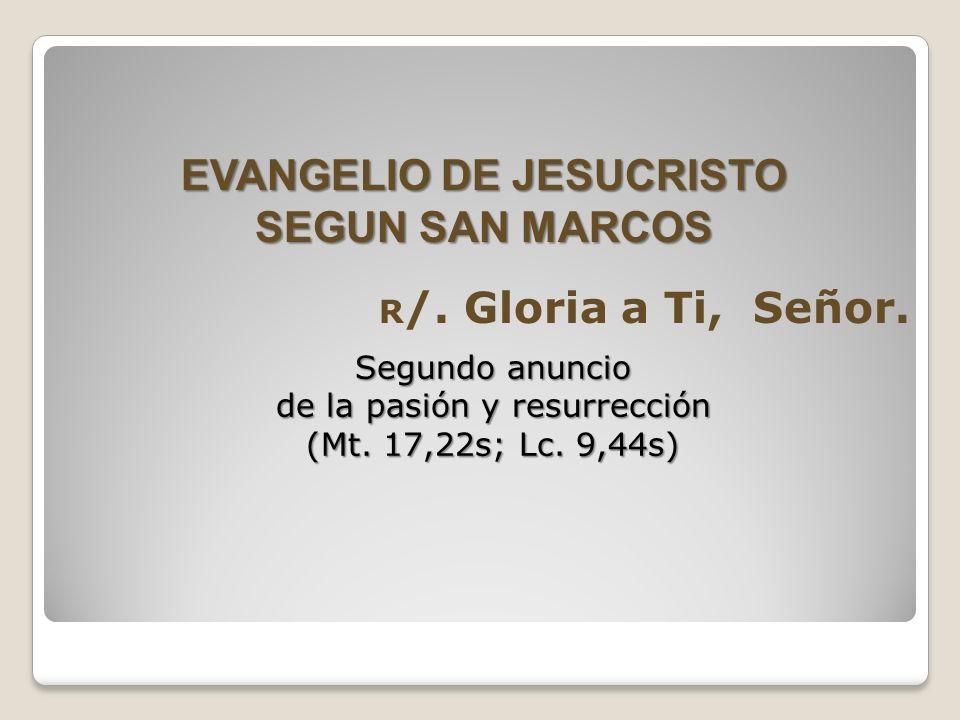 EVANGELIO DE JESUCRISTO SEGUN SAN MARCOS