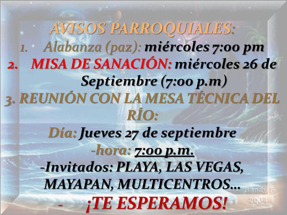 AVISOS PARROQUIALES: Alabanza (paz): miércoles 7:00 pm