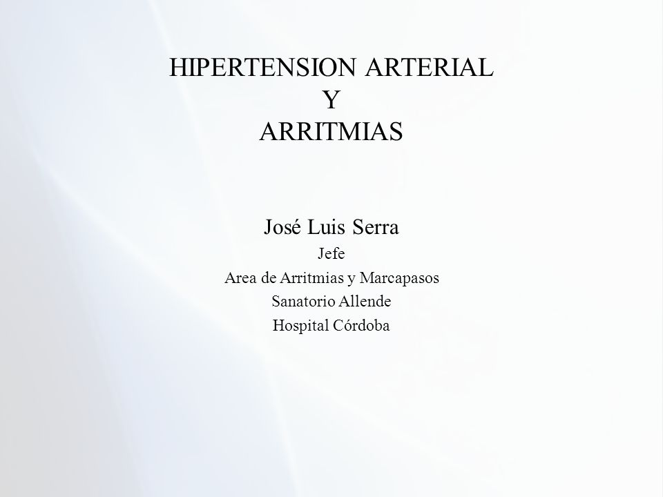 HIPERTENSION ARTERIAL Y ARRITMIAS