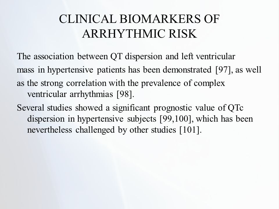 CLINICAL BIOMARKERS OF ARRHYTHMIC RISK