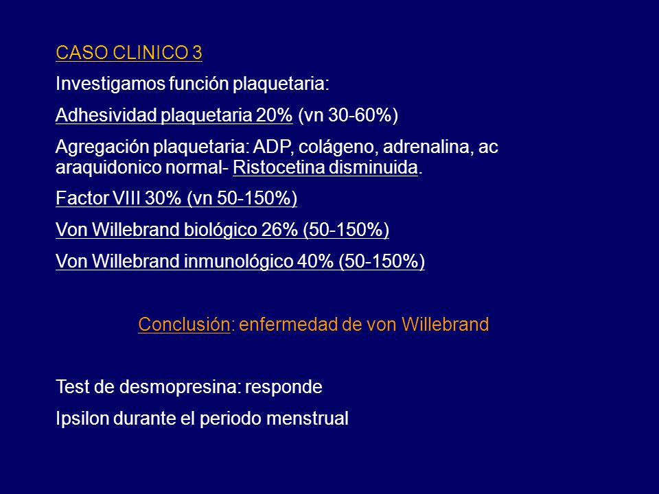 Conclusión: enfermedad de von Willebrand