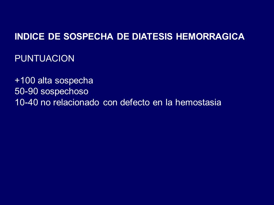 INDICE DE SOSPECHA DE DIATESIS HEMORRAGICA