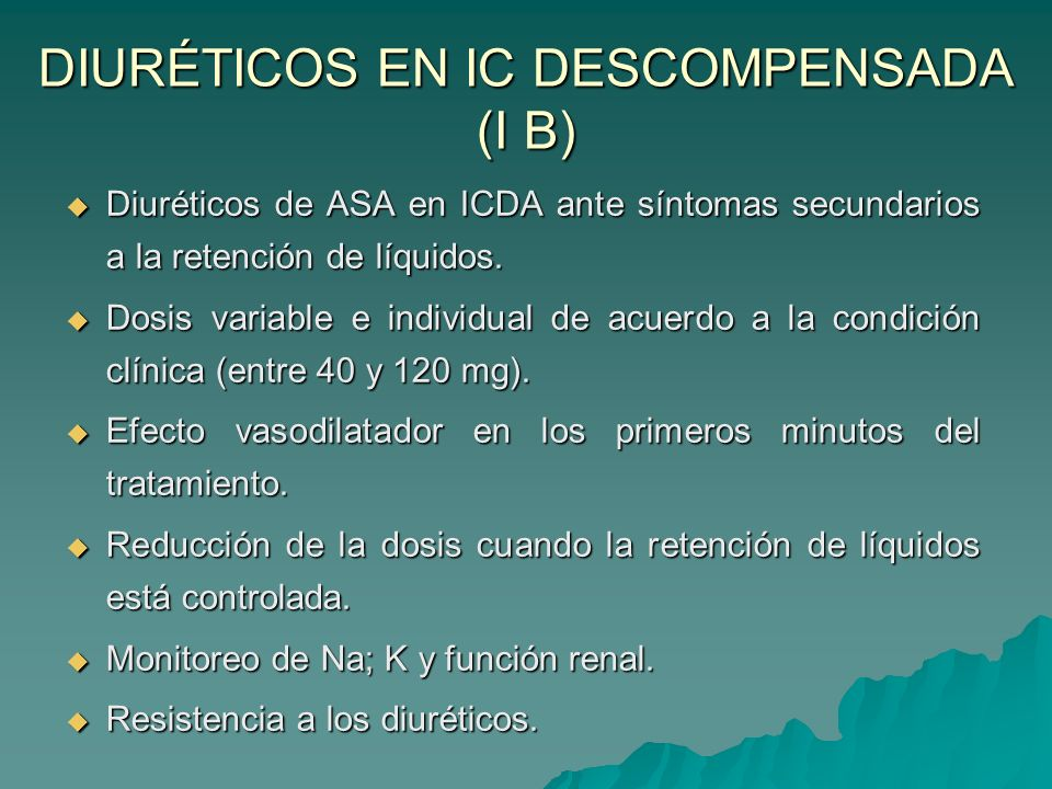 DIURÉTICOS EN IC DESCOMPENSADA (I B)