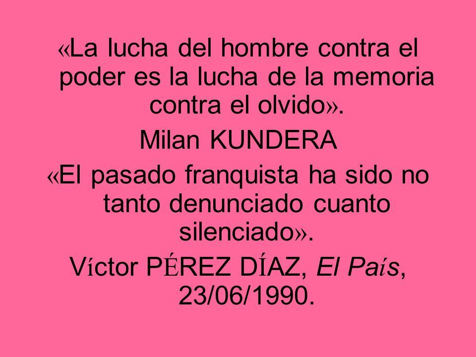 «El pasado franquista ha sido no tanto denunciado cuanto silenciado».