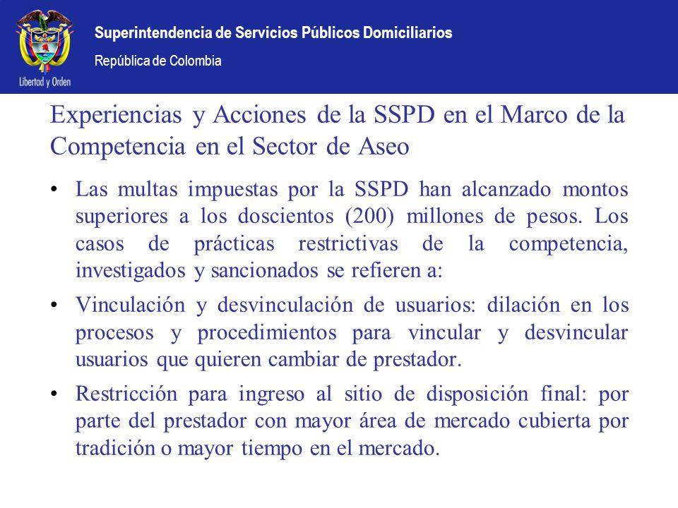 Experiencias y Acciones de la SSPD en el Marco de la Competencia en el Sector de Aseo