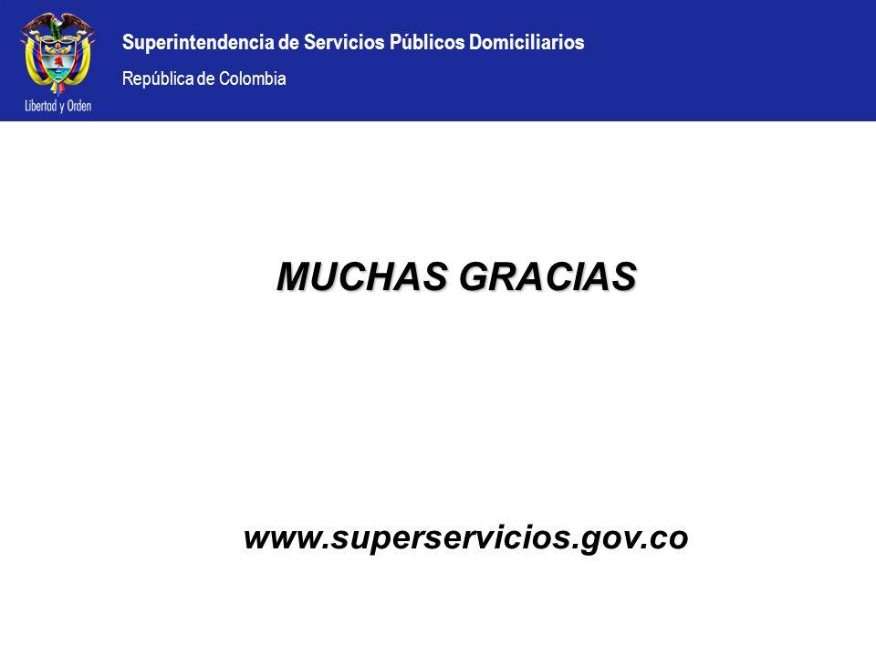 MUCHAS GRACIAS www.superservicios.gov.co
