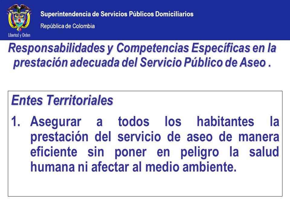 Responsabilidades y Competencias Específicas en la prestación adecuada del Servicio Público de Aseo .