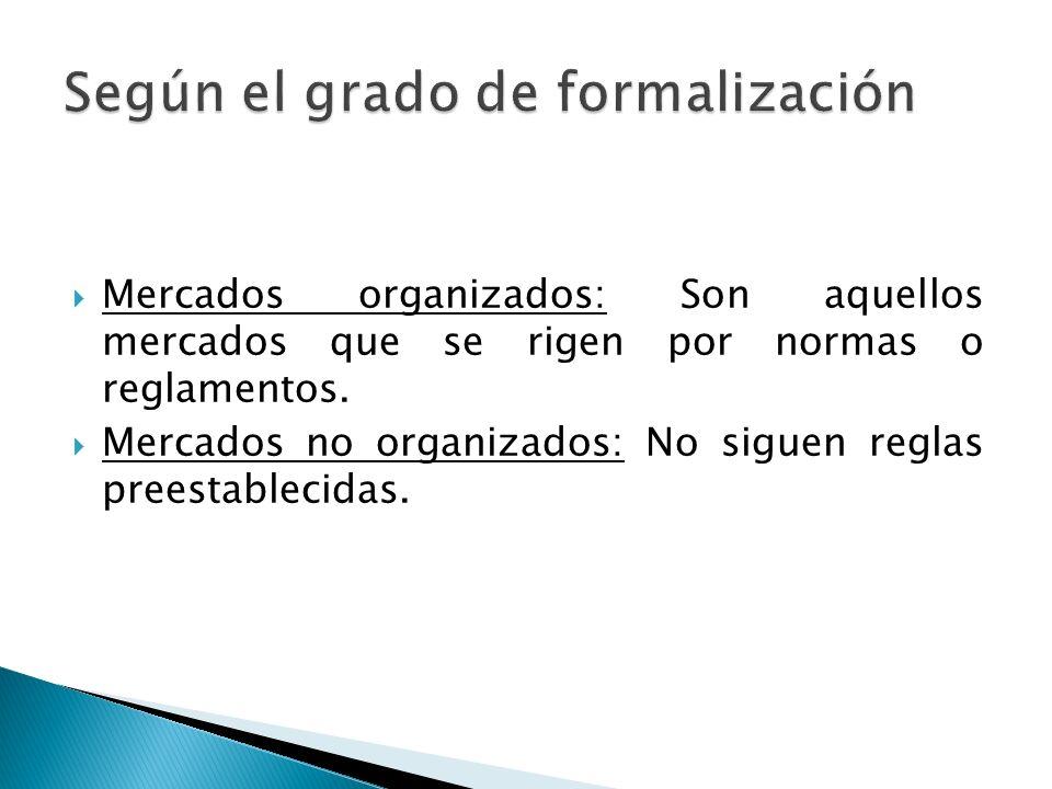 Según el grado de formalización