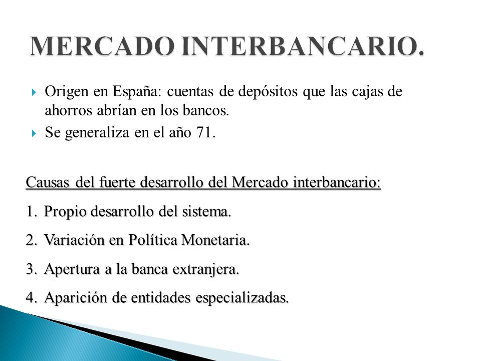 MERCADO INTERBANCARIO.