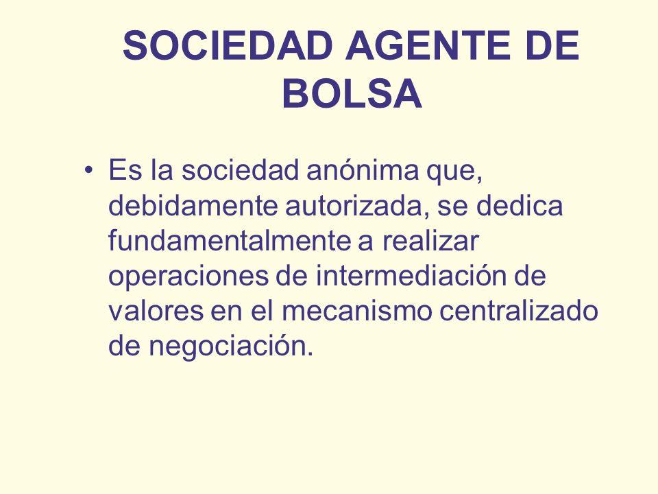 SOCIEDAD AGENTE DE BOLSA
