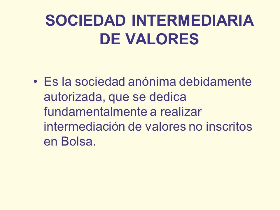 SOCIEDAD INTERMEDIARIA DE VALORES