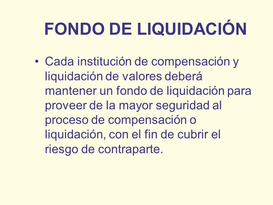 FONDO DE LIQUIDACIÓN