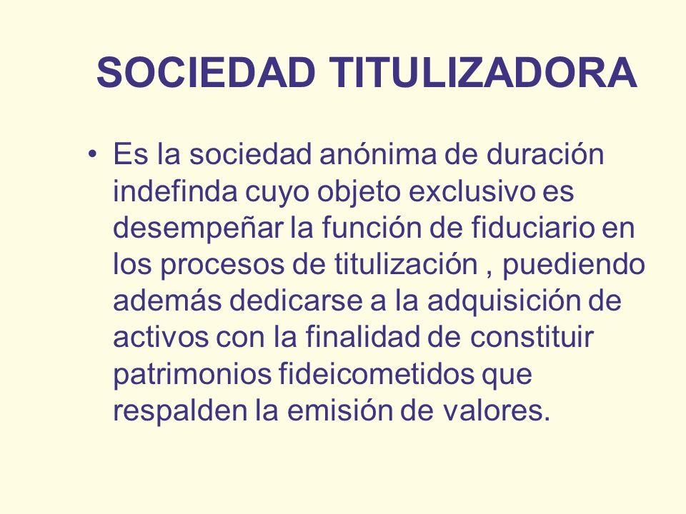 SOCIEDAD TITULIZADORA