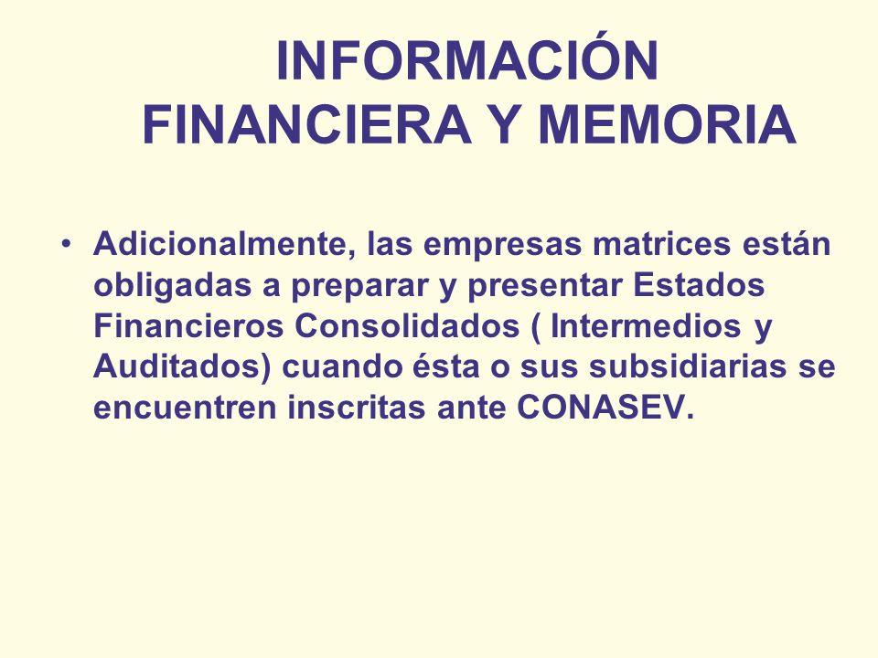 INFORMACIÓN FINANCIERA Y MEMORIA