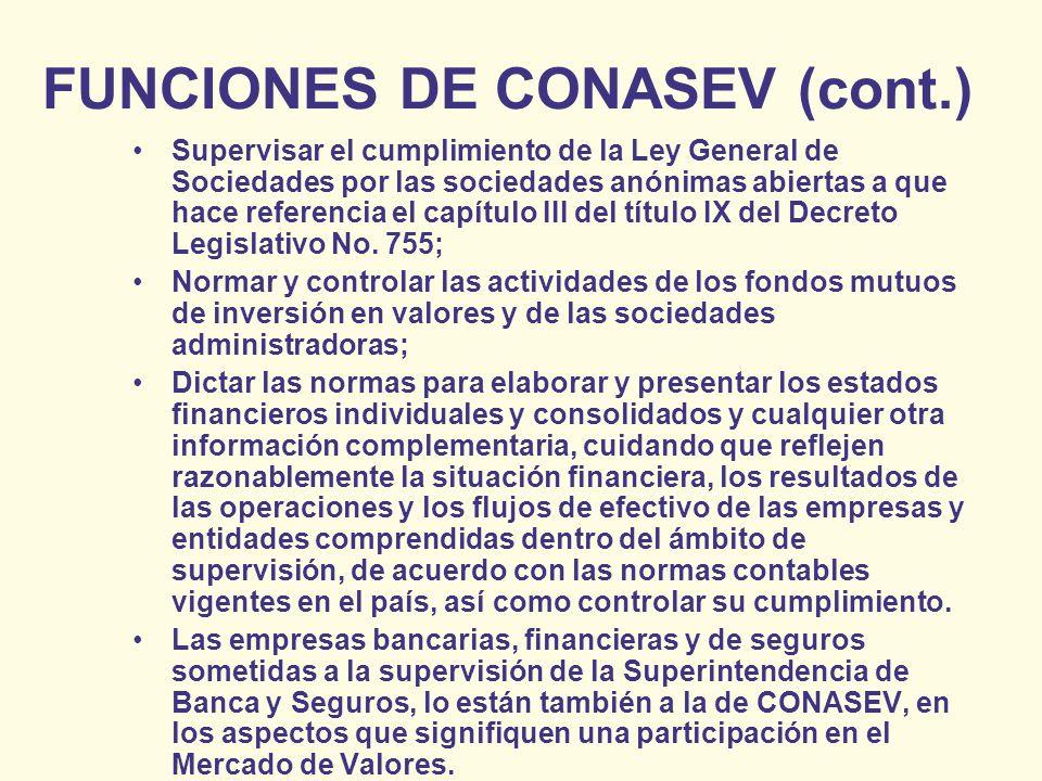 FUNCIONES DE CONASEV (cont.)