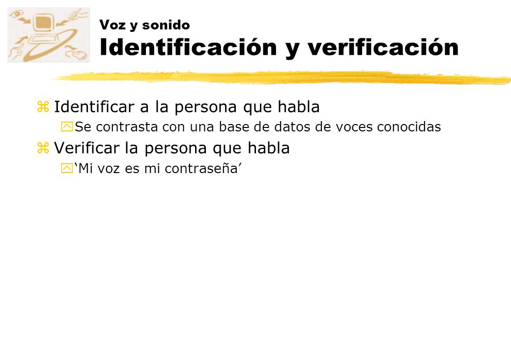 Voz y sonido Identificación y verificación