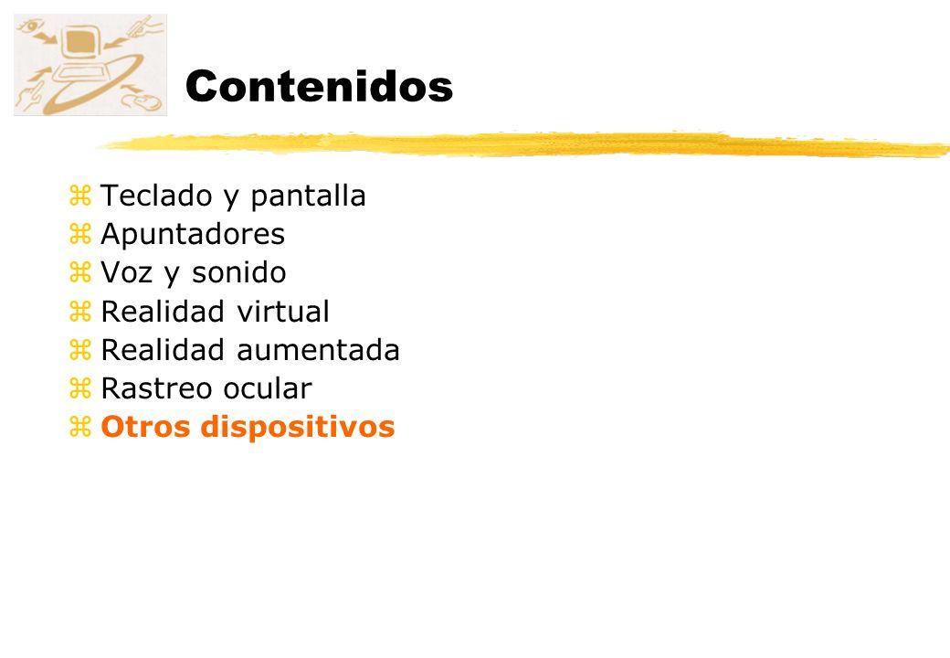 Contenidos Teclado y pantalla Apuntadores Voz y sonido